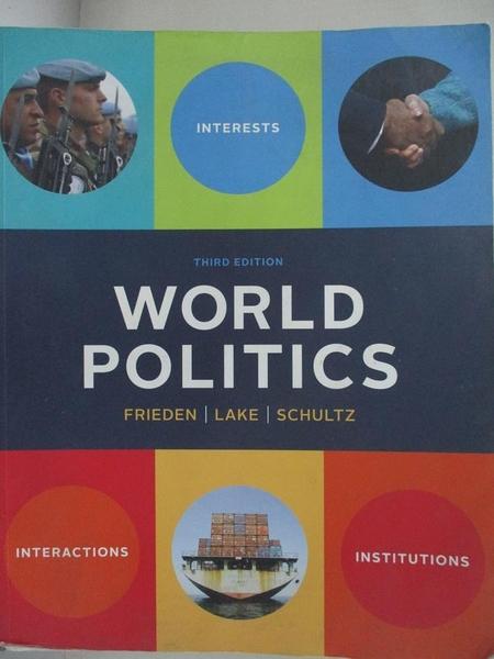 【書寶二手書T1/政治_KEN】World Politics: Interests, Interactions, Institutions_Frieden