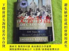 二手書博民逛書店FROM罕見DAWN TO DECADENCE 1500 TO THE PRESENT 500 YEARS OF