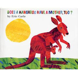 【麥克書店】DOES KANGAROO HAVE A MOTHER, TOO? /英文繪本《句型學習/動物/顏色/母親》