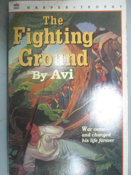 【書寶二手書T9/原文小說_OSO】The Fighting Ground_Avi