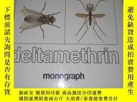 二手書博民逛書店Deltamethrin:罕見Monograph(精裝) 溴氰菊