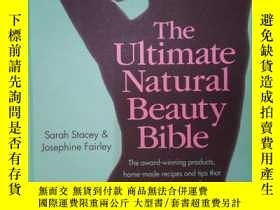 二手書博民逛書店The罕見Ultimate Natural Beauty Bible: Your Glorious Guide t