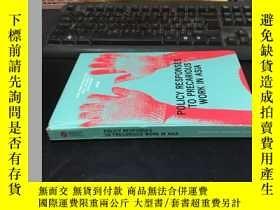 二手書博民逛書店RESPONSES罕見TO PRECARIOUS WORK IN ASIA 精裝Y1767 edited by