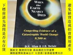 二手書博民逛書店WHEN罕見THE EARTH NEARLY DIED(當地球幾