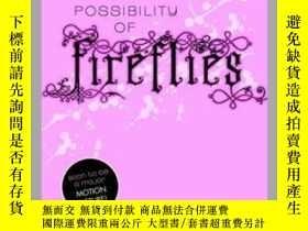 二手書博民逛書店The罕見Possibility of FirefliesY362136 Photo Credit: Dom.