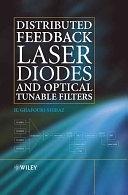 二手書博民逛書店《Distributed Feedback Laser Diodes and Optical Tunable Filters》 R2Y ISBN:0470856181