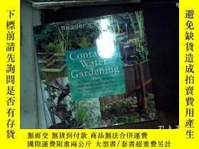 二手書博民逛書店container罕見water gardening 容器式水上