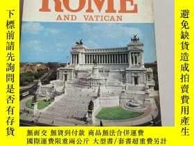 二手書博民逛書店NEW罕見COLOURED GUIDE BOOK--ROME AND VATICAN羅馬,梵蒂岡(沒勾畫)Y6