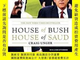 二手書博民逛書店House罕見Of Bush, House Of SaudY256260 Craig Unger Scribn