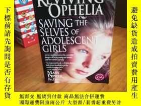 二手書博民逛書店Reviving罕見Ophelia Saving the Sel
