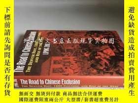 二手書博民逛書店The罕見Road to Chinese Exclusion: