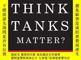 二手書博民逛書店Do罕見Think Tanks Matter?Y307751 Donald E. Abelson Mcgill