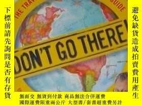 二手書博民逛書店英文原版罕見Don t Go There! by Peter G