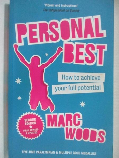 【書寶二手書T1/原文書_IRJ】Personal Best: How to Achieve Your Full Potential_Woods, Marc