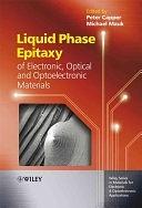 二手書《Liquid Phase Epitaxy of Electronic, Optical and Optoelectronic Materials》 R2Y ISBN:0470852909