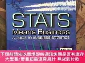 二手書博民逛書店STATS罕見Means Business A GUIDE TO BUSINESS STATISTICSY16
