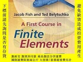 二手書博民逛書店A罕見First Course In Finite ElementsY256260 Fish, Jacob