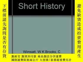 二手書博民逛書店Literary罕見Criticism - A Short HistoryY256260 Willliam K