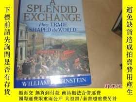 二手書博民逛書店A罕見Splendid Exchange:How trade s