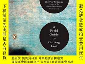 二手書博民逛書店A罕見Field Guide To Getting Lost-野外迷路指南Y436638 Rebecca So
