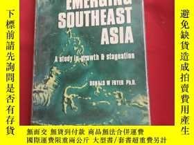 二手書博民逛書店EMERGING罕見SOUTHEAST ASIAY179070 EMERGING SOUTHEAST ASIA