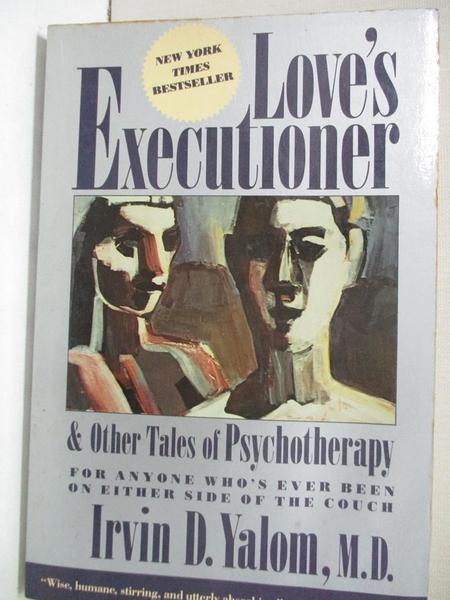 【書寶二手書T1/心理_ITU】Love s Executioner, and Other Tales of Psychotherapy