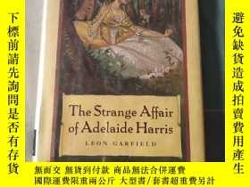 二手書博民逛書店The罕見Strange Affair of Adelaide HarrisY23231 出版2001