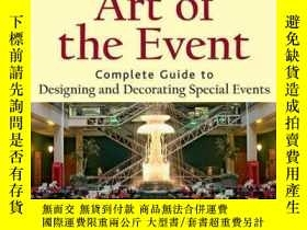 二手書博民逛書店Art罕見of the Event: Complete Guide to Designing and Decora