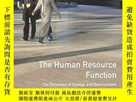 二手書博民逛書店The罕見Human Resource Function: The Dynamics Of Change And