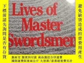 二手書博民逛書店Lives罕見of Master Swordsmen 英文版 精