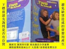 二手書博民逛書店two罕見of a kind my sister the super model 我姐姐超級名模Y200392