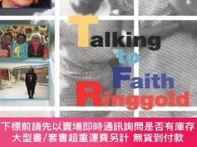 二手書博民逛書店Talking罕見To Faith RinggoldY256260 Ringgold, Faith  Free