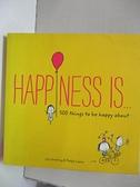【書寶二手書T2/繪本_CH5】Happiness Is....500 Things to Be Happy About_Swerling, Lisa