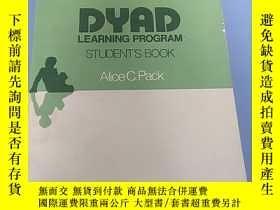 二手書博民逛書店DYAD罕見LEARNING PROGRAM STUDENT S BOOK 三本合拍Y14465 ALICE