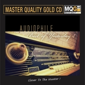 【停看聽音響唱片】【MQGCD】Audiophile Best of Yesterday 2