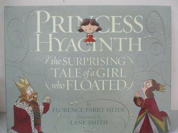 【書寶二手書T1/原文小說_DV6】Princess Hyacinth: The Surprising Tale of a Girl…