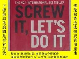 二手書博民逛書店英文原版罕見Screw It, Let s Do It: Le