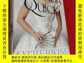 二手書博民逛書店Otherwise罕見Engaged (小16開,硬精裝) 【詳見圖】Y5460 見圖 見圖 ISBN:978