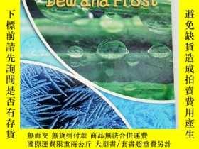 二手書博民逛書店Dew罕見and Frost(英文原版)Y11016 Elizabeth Miles Heinemann Li