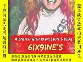 二手書博民逛書店A罕見Snitch with 10 Million $ Deal.: 6ix9ine s Life Story
