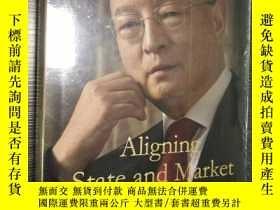 二手書博民逛書店Aligning罕見State and Market(精裝)陳