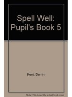二手書博民逛書店 《Spell Well: Pupil s Book 5》 R2Y ISBN:0194000575│DerrinKent