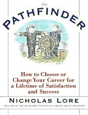 二手書The Pathfinder: How to Choose or Change Your Career for a Lifetime of Satisfaction and Success R2Y 0684823993