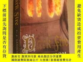 二手書博民逛書店Dark罕見Fire(Open market edition)