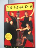 【書寶二手書T6/原文書_ZBO】Friends_David Wild