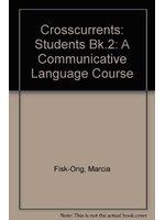二手書博民逛書店《Crosscurrents: Students Bk.2: A Communicative Language Course》 R2Y ISBN:0582076196