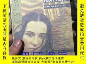 二手書博民逛書店Till罕見We Have Faces: A Myth Reto