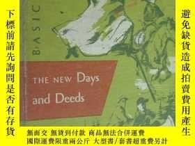 二手書博民逛書店THE罕見NEW DAYS AND DEEDS (1955年 彩色插繪本 布面精裝24開]Y136970 Wi