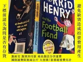 二手書博民逛書店horrid罕見henry and the football fiend 可怕的亨利和足球惡魔Y200392