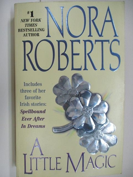 【書寶二手書T5/原文小說_AAK】A Little Magic_Nora Roberts